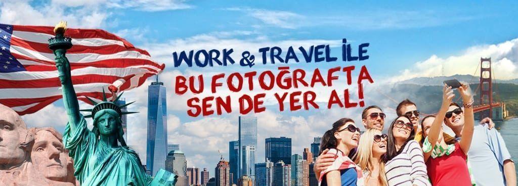 work and travel programı nedir